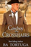 Cowboy in the Crosshairs (Turquoise, NM Book 1) (English Edition)