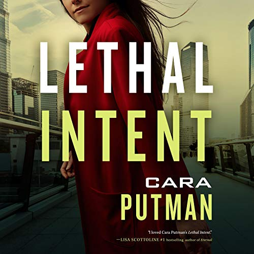 Lethal Intent Audiobook By Cara C. Putman cover art