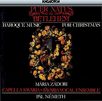 Puer Natus in Bethlehem - Baroque Music for Christmas