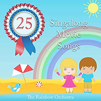 The Rainbow Orchestra Singalong Movie Songs