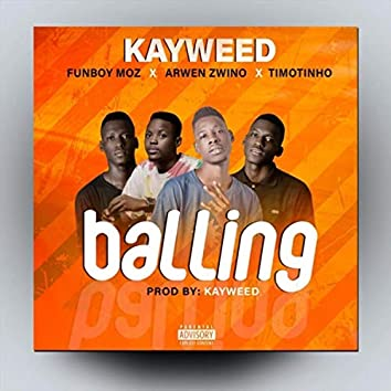 Balling (feat. Funboy Moz, Arwen Zwino & Timotinho)
