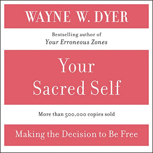Your Sacred Self audiobook cover art