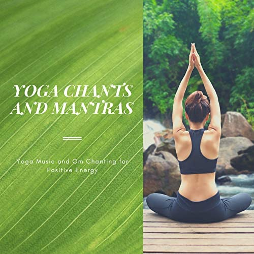 Yoga Music Mantras and Chants