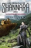 La canción de Shannara: Las crónicas de Shannara - Libro 3