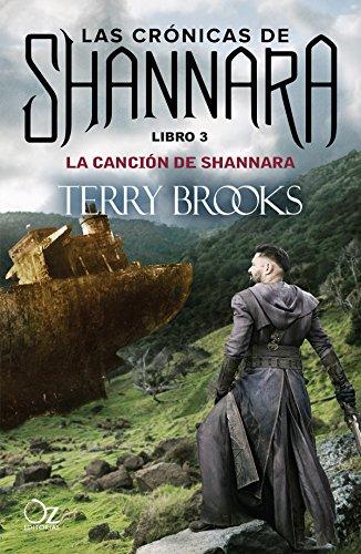 La canción de Shannara: Las crónicas de Shannara - Libro 3 (Spanish Edition)