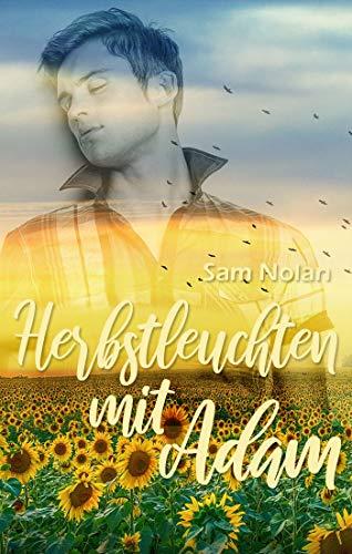 Herbstleuchten mit Adam (Jahreszeitenliebe 2)