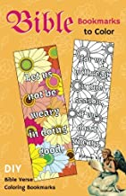 Bible Bookmarks to Color: DIY Bible Verse Coloring Bookmarks for Christians (Handmade religious bookmark) (Volume 1)