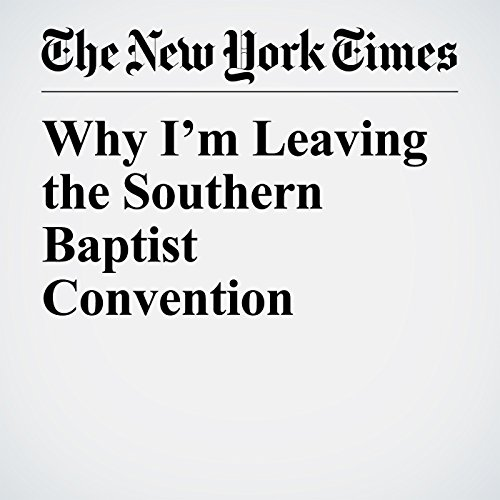 Why I'm Leaving the Southern Baptist Convention copertina