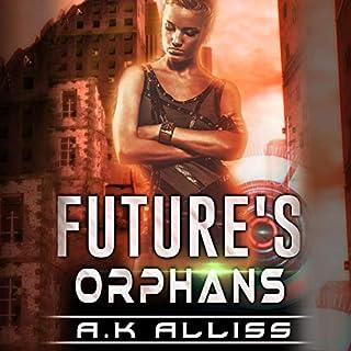 Future's Orphans audiobook cover art
