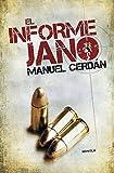 El informe Jano (Éxitos)