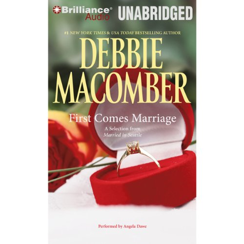 First Comes Marriage: A Selection from Married in Seattle audiobook cover art
