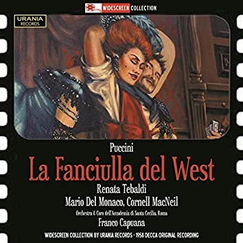 Puccini: La fanciulla del west (The Girl of the West)