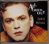 All Cried Out by Jamie Watson (1995-10-10)