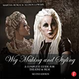 Wig Making and Styling: A Complete Guide for Theatre & Film lace wigs Nov, 2020