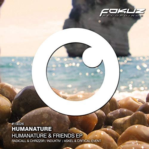 Humanature, Critical Event, Askel, Induktiv & Radicall feat. Chrizz0r