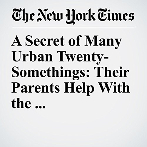 A Secret of Many Urban Twenty-Somethings: Their Parents Help With the Rent copertina