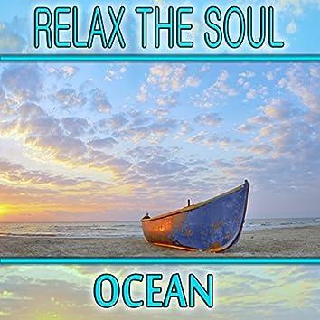 Relax the Soul: Ocean