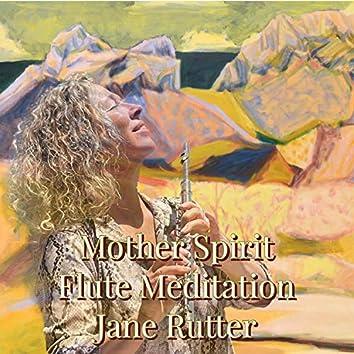 Mother Spirit Flute Meditation