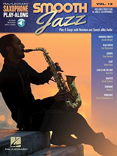 Smooth Jazz: Saxophone Play-Along Volume 12 (Hal Leonard Saxophone Play-along) (English Edition)