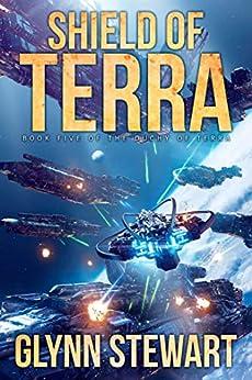 Shield of Terra (Duchy of Terra Book 5) by [Glynn Stewart]