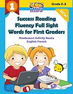 Success Reading Fluency Full Sight Words for First Graders Montessori Activity Books English French: I can read readiness ...