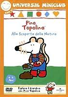 Pina Topolina - Alla Scoperta Della Natura [Italian Edition]