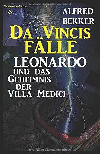 Leonardo und das Geheimnis der Villa Medici (Da Vincis Fälle, Band 1)