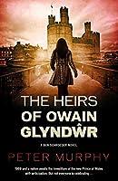 The Heirs of Owain Glyndwr (Ben Schroeder)