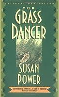 The Grass Dancer by Susan Power(1995-08-01)