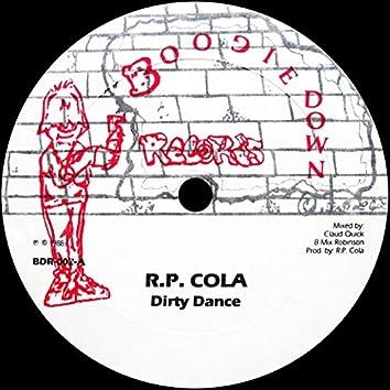 Dirty Dance / Tellin' M. Something Good