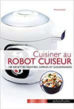 Cuisiner avec un robot cuiseur cookeo de Noëmie André