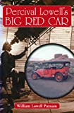 Percival Lowell's Big Red Car (English Edition)