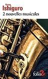 2 nouvelles musicales par Ishiguro