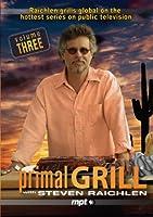 Primal Grill 3 [DVD]