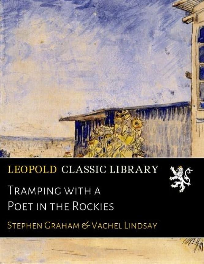 ファセットエキス記念碑Tramping with a Poet in the Rockies