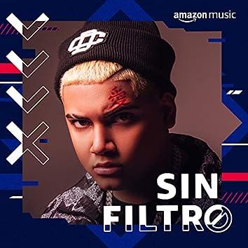 Sin Filtro