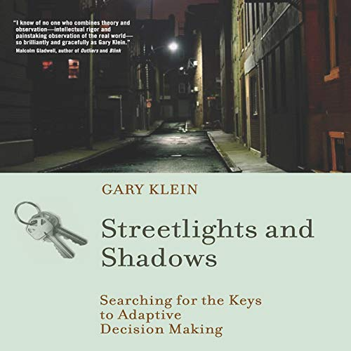 Streetlights and Shadows: Searching for the Keys to Adaptive Decision Making cover art