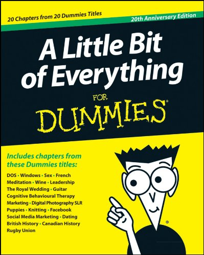 Amazon Com A Little Bit Of Everything For Dummies Ebook John