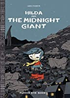 Hilda and the Midnight Giant: Hilda Book 2 (Hildafolk)
