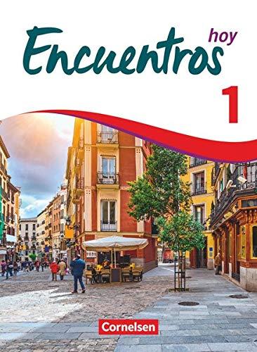Encuentros - Método de Español - 3. Fremdsprache - Hoy - Band 1: Schülerbuch