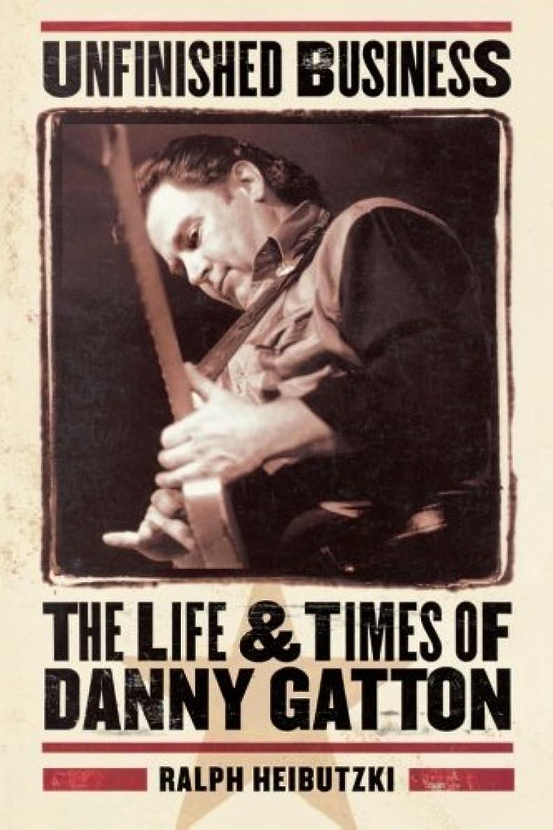結婚したオール数学者Unfinished Business - The Life & Times of Danny Gatton (English Edition)
