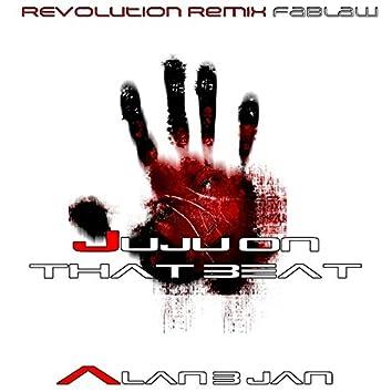 Juju on That Beat (Revolution Remix Fablaw)