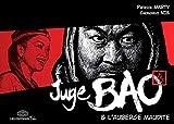 Juge Bao, Tome 4 - L'Auberge Maudite