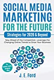 Social Media Marketing for the Future: Strategies for 2020 &