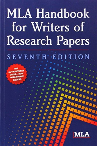 By Joseph Gibaldi - MLA Handbook for Writers of Research Papers: 7th (seventh) Edition