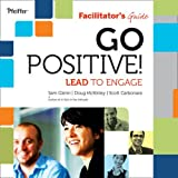 Go Positive! Lead to Engage Deluxe Facilitator's Guide Set