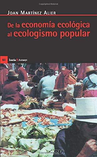 De La Economia Ecologica Al Ecologismo Popular (Antrazyt)