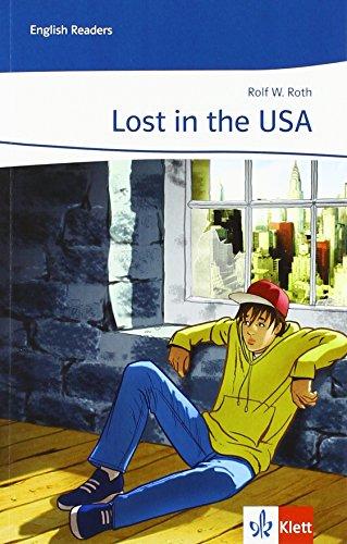 Lost in the USA: Lektüre 3./4. Lernjahr (English Readers)