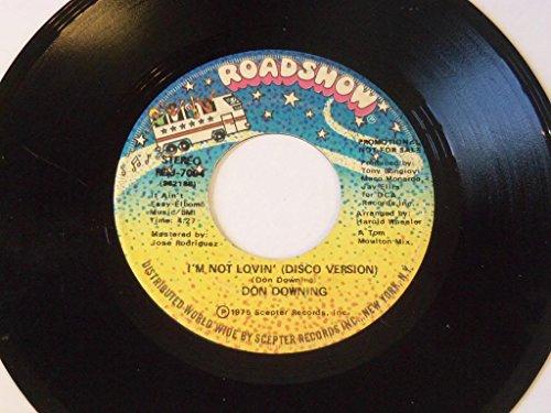 I'm Not Lovin' / I'm Not Lovin' (Disco Version) Promo VINYL 7' 45 – Roadshow – RDJ-7004