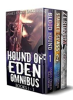 Hound of Eden Omnibus: Books 1-3 by [James Osiris Baldwin]